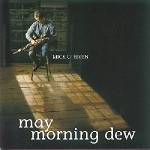 Mick O'Brien - May Morning Dew