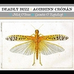 Deadly Buzz by Mick O'Brien & Caoimhín Ó Raghallaigh