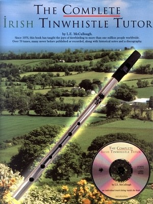 L.E. Mcullough Complete Tin Whistle Tutor