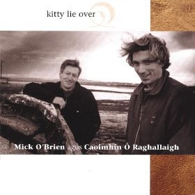 Mick O'Brien - Kitty Lie Over